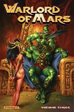 Warlord of Mars Volume Three