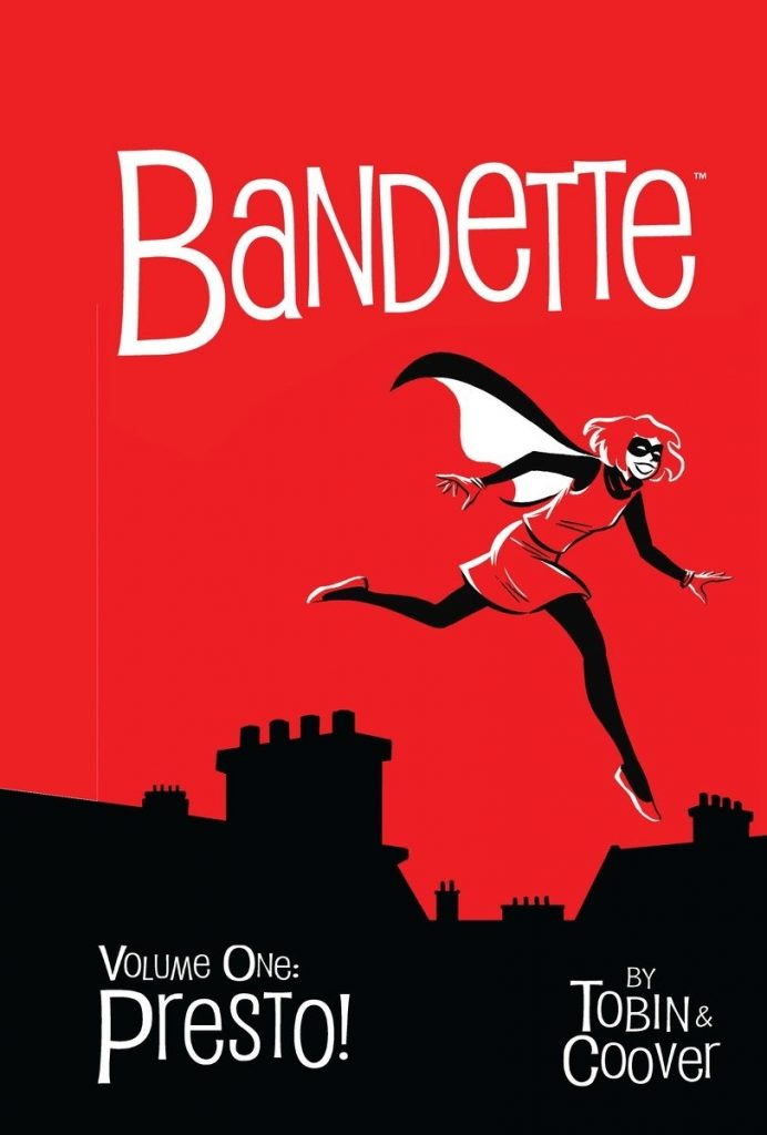 Bandette Volume One: Presto!