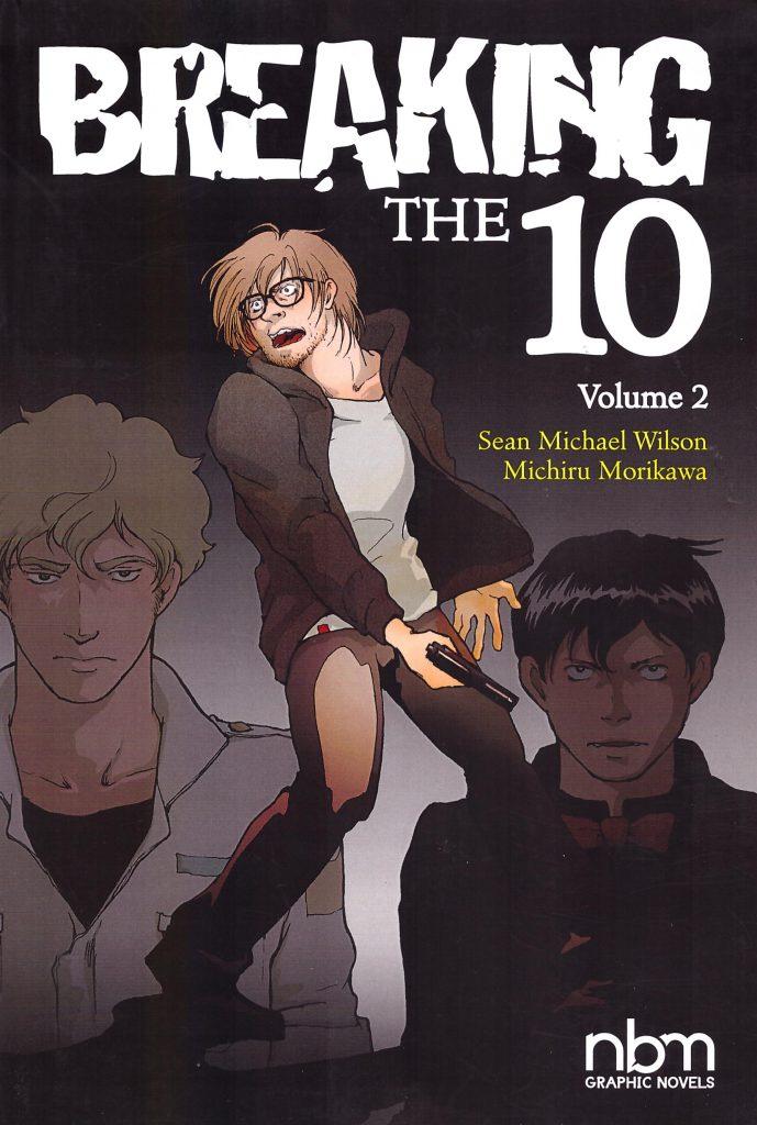 Breaking the 10 Volume 2