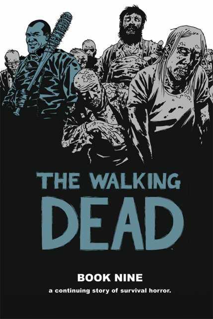 The Walking Dead Book Nine