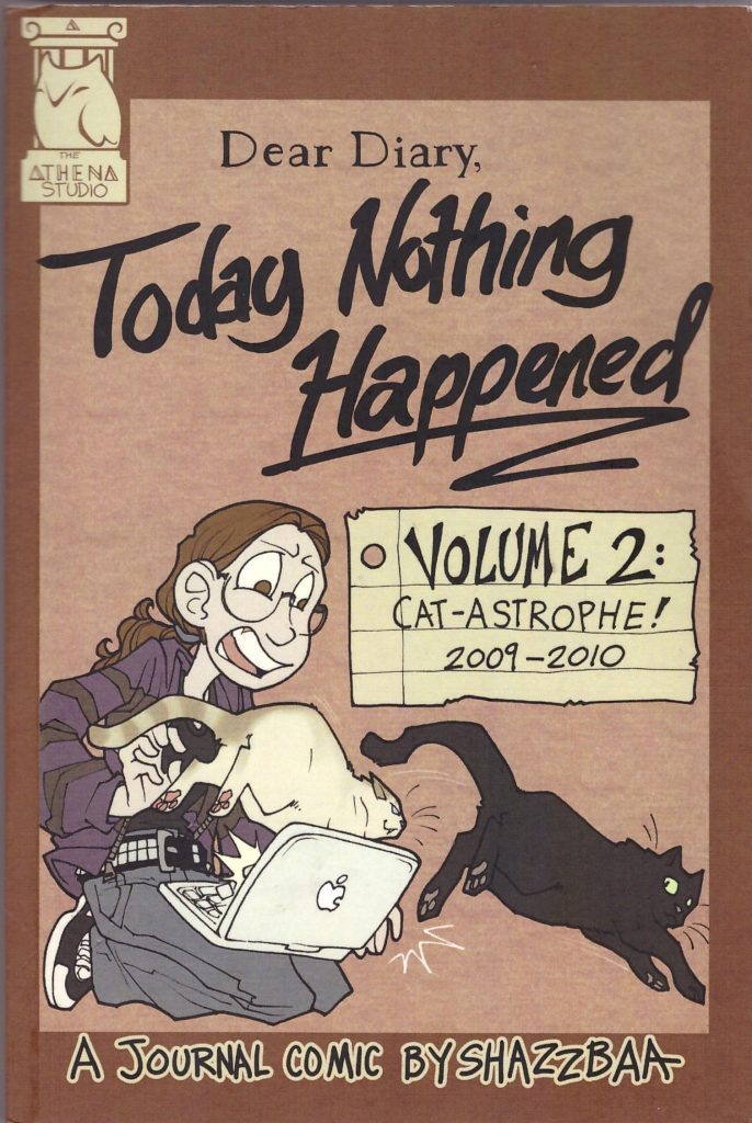 Today Nothing Happened Volume 2: Cat-Astrophe! 2009-2010