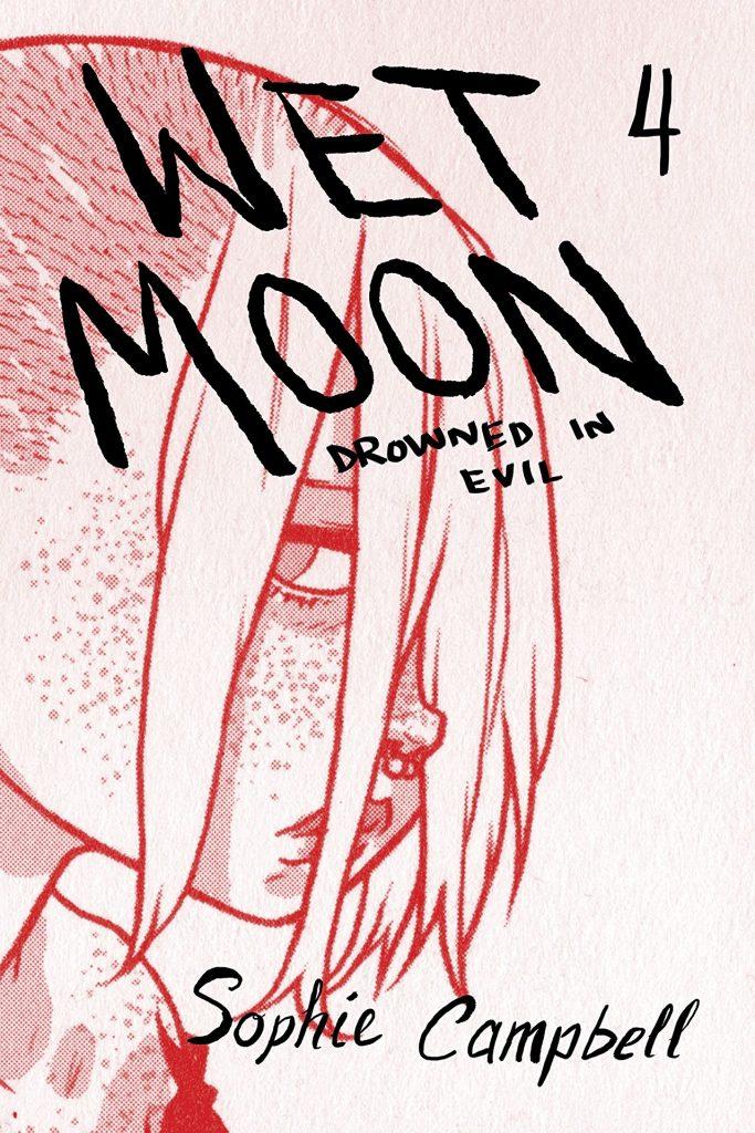 Wet Moon 4: Drowned in Evil