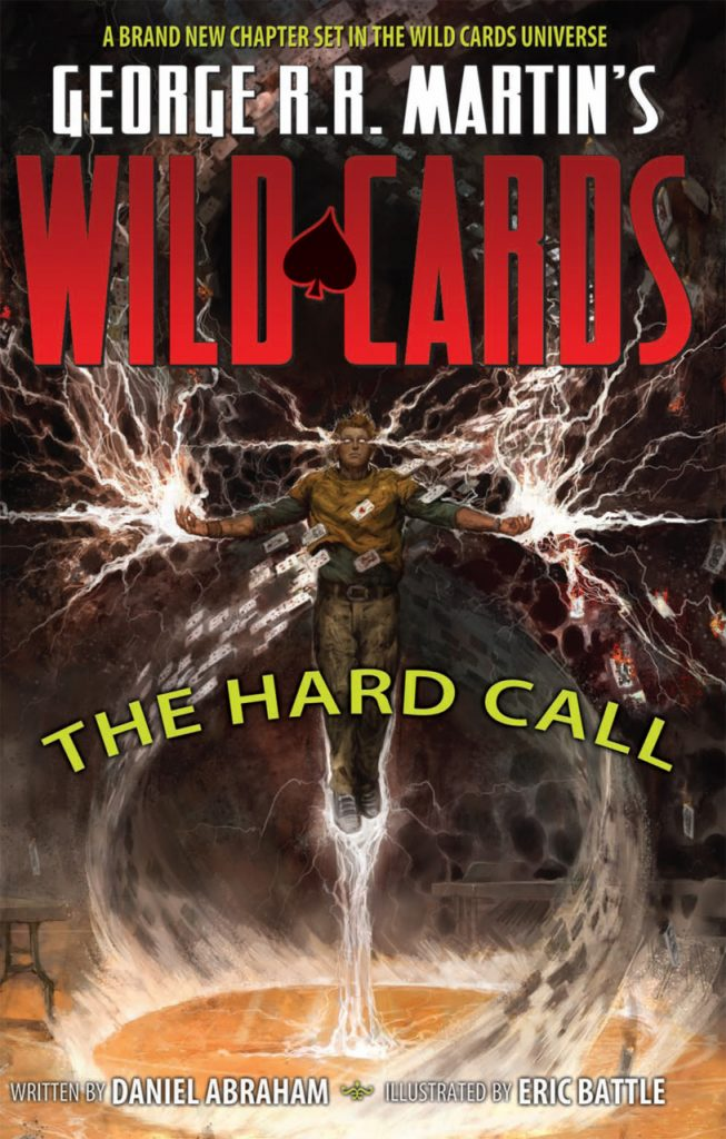George R. R. Martin's Wild Cards: The Hard Call