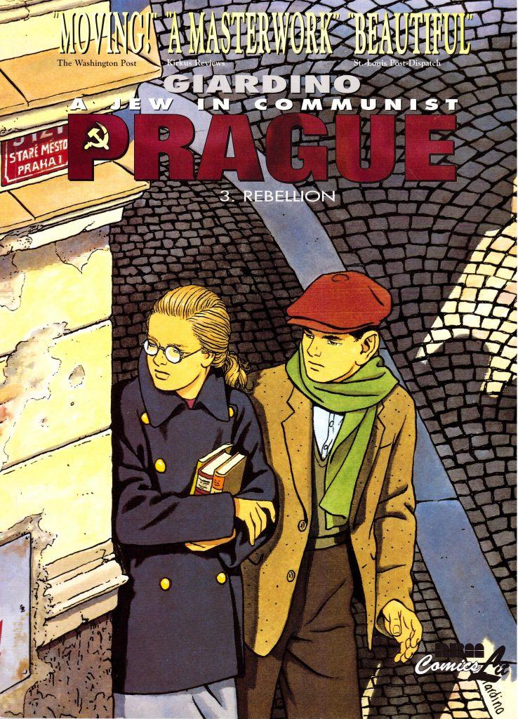 A Jew in Communist Prague 3: Rebellion
