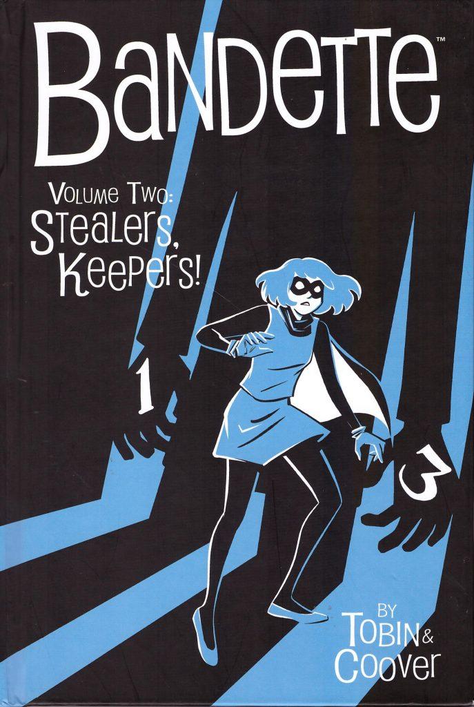 Bandette Volume Two: Stealer's Keepers
