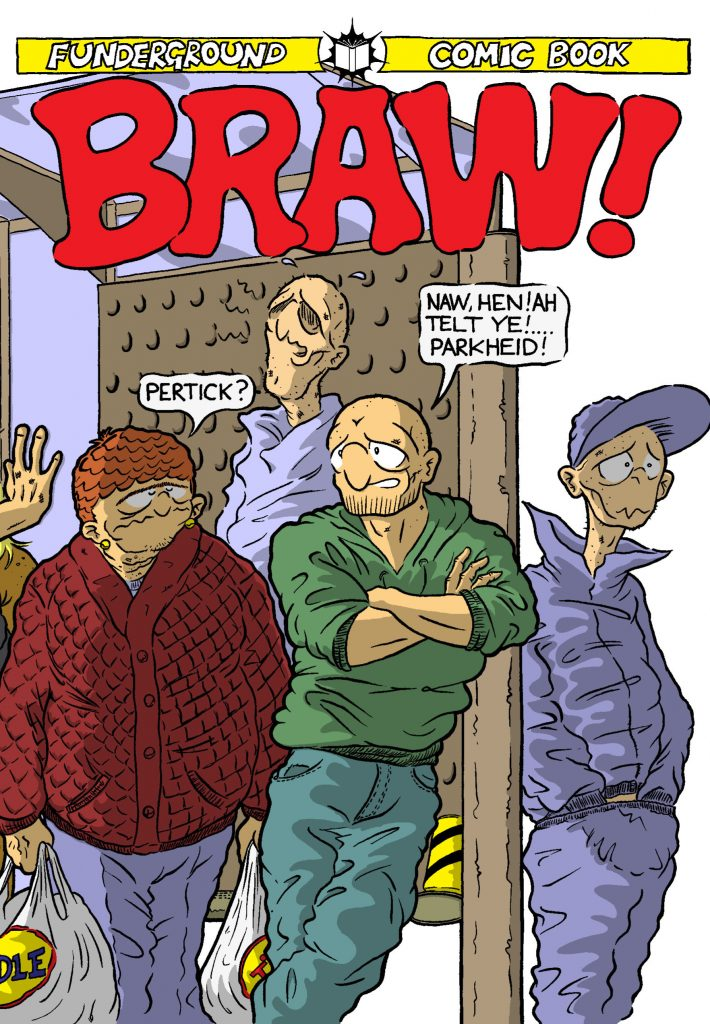 The Collected Braw!