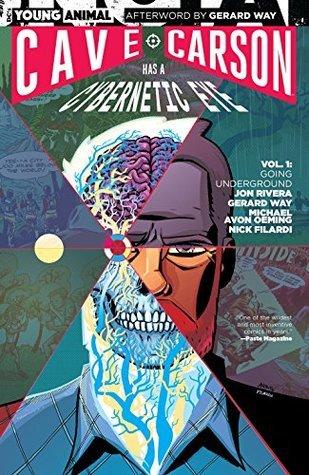 Cave Carson Has a Cybernetic Eye Vol. 1: Renegades