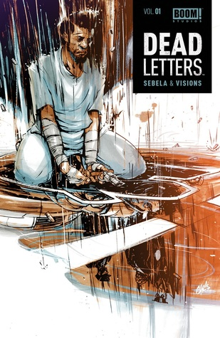 Dead Letters 01: Existential Visions