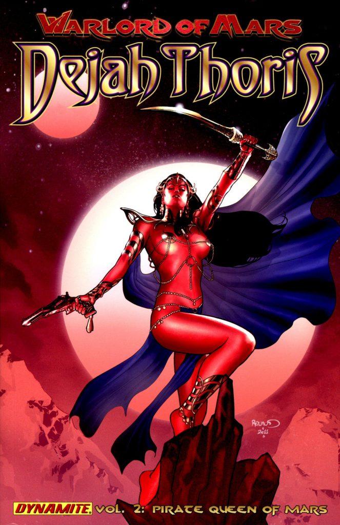 Warlord of Mars: Dejah Thoris Vol. 2 – Pirate Queen of Mars