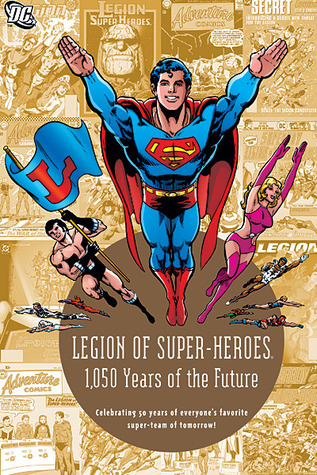 Legion of Super-Heroes: 1,050 Years of the Future