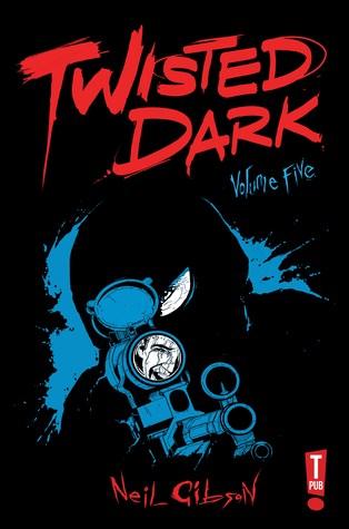 Twisted Dark Volume Five