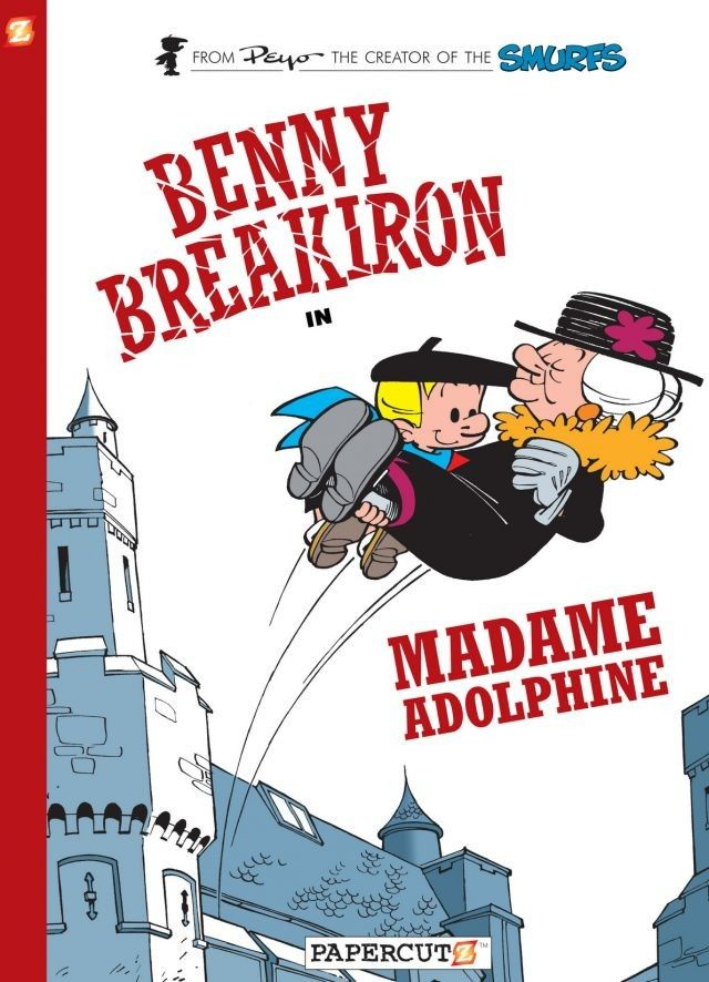 Benny Breakiron: Madame Adolphine
