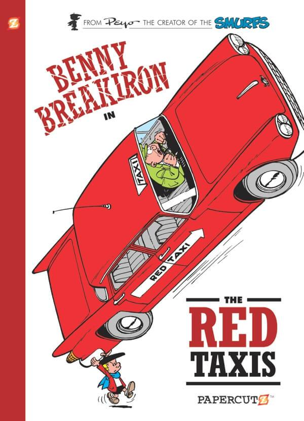 Benny Breakiron: The Red Taxis