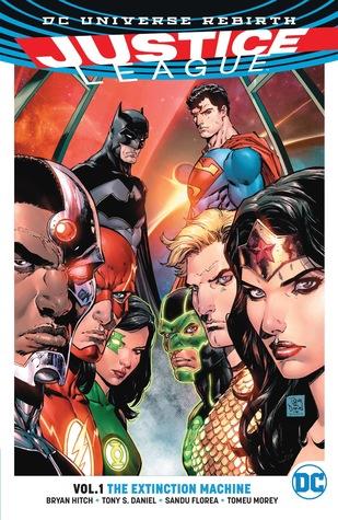 Justice League Vol. 1: The Extinction Machines