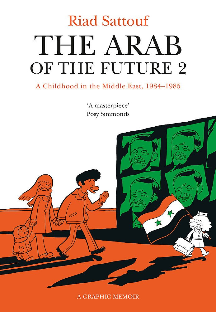 The Arab of the Future 2: A Childhood in the Middle East 1984-1985