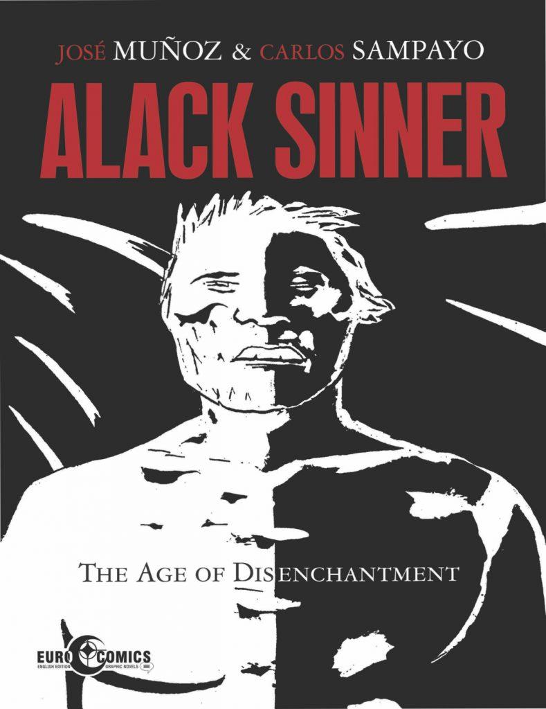 Alack Sinner Volume 2: The Age of Disenchantment