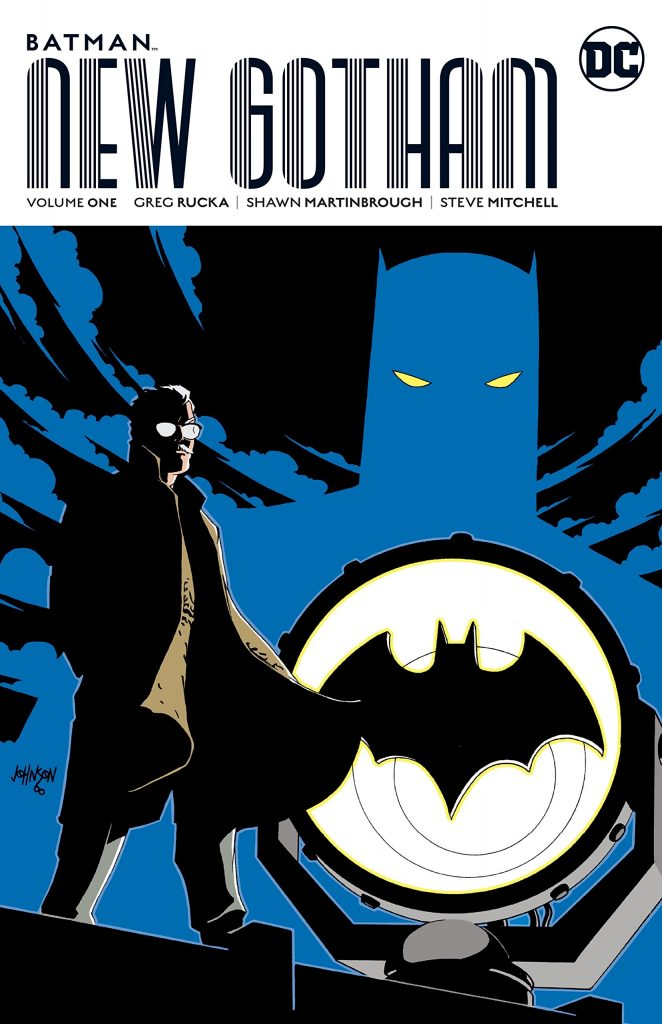 Batman: New Gotham Volume One