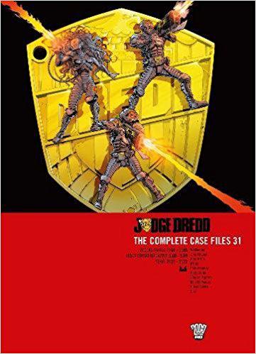 Judge Dredd: The Complete Case Files 31