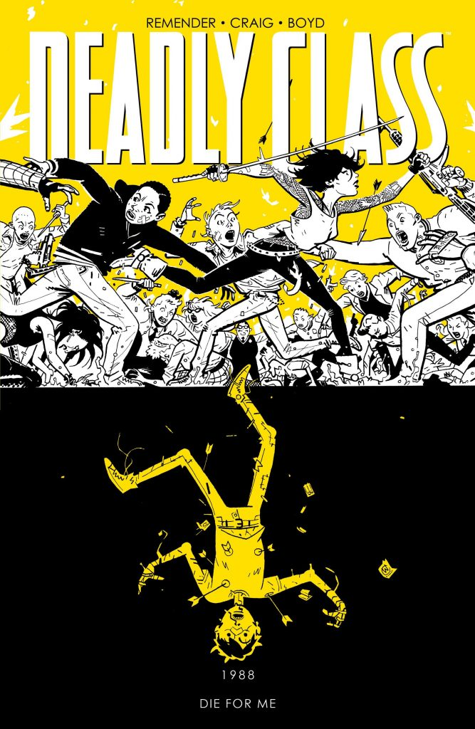 Deadly Class 4: Die For Me