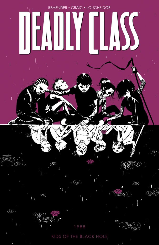 Deadly Class 2: Kids of the Black Hole