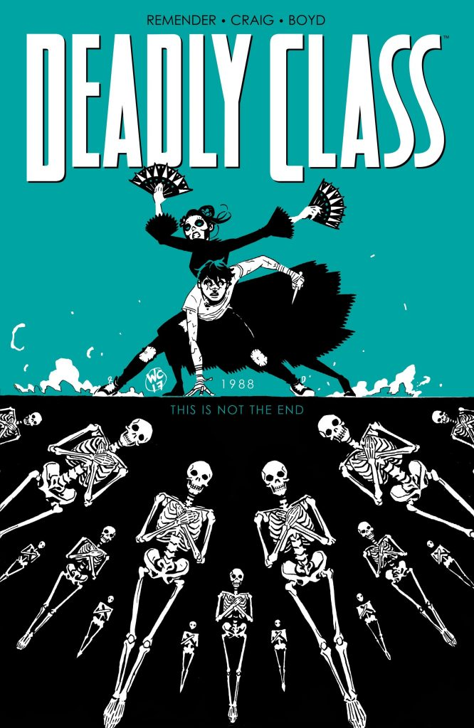 Deadly Class 6: This is Not the End