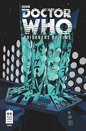 Doctor Who: Prisoners of Time Volume One