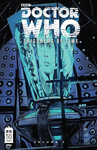 Doctor Who: Prisoners of Time Volume Three