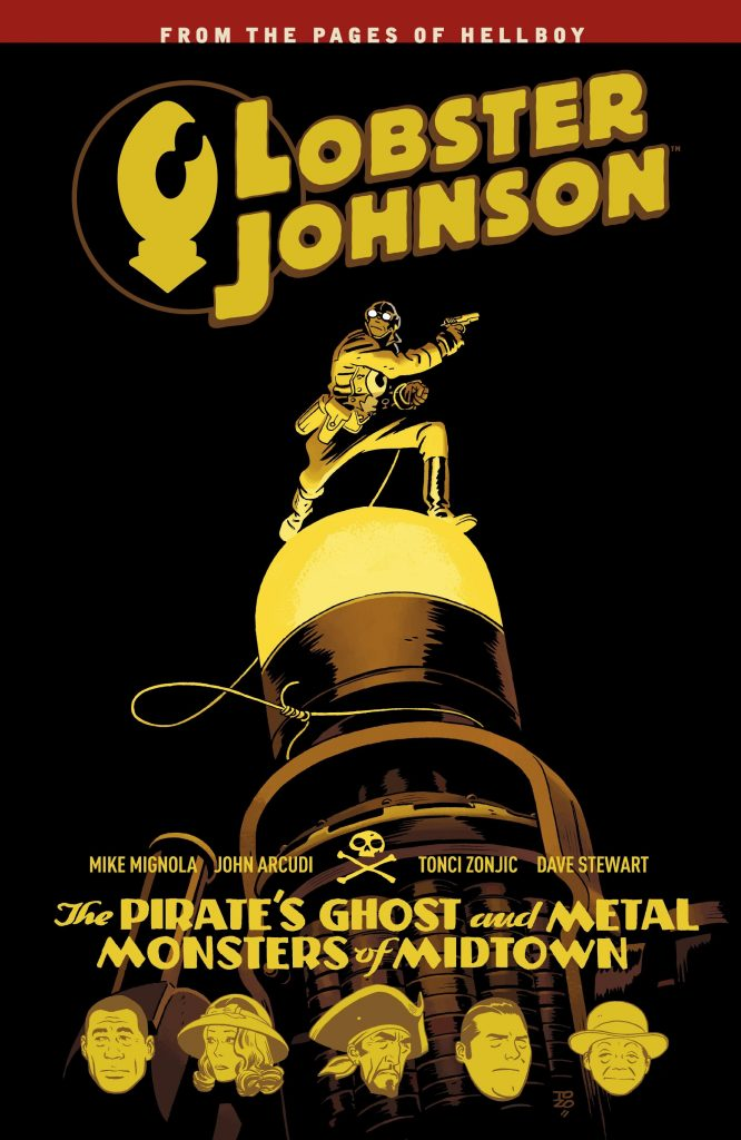 Lobster Johnson: The Pirate's Ghost and The Metal Monsters of Midtown
