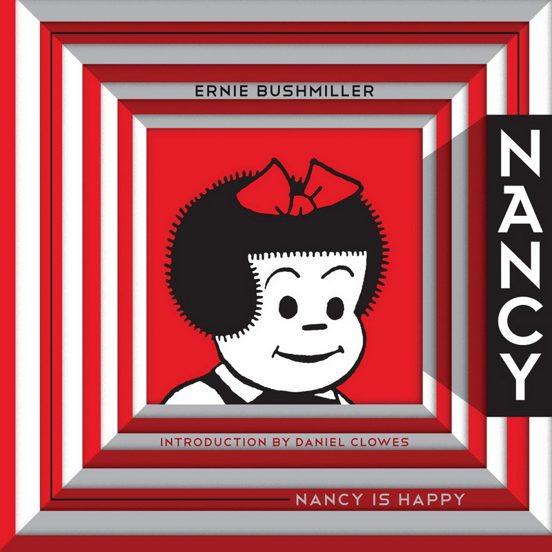 Nancy is Happy: The Complete Dailies 1942-1945 (Ernie Bushmiller's Nancy)