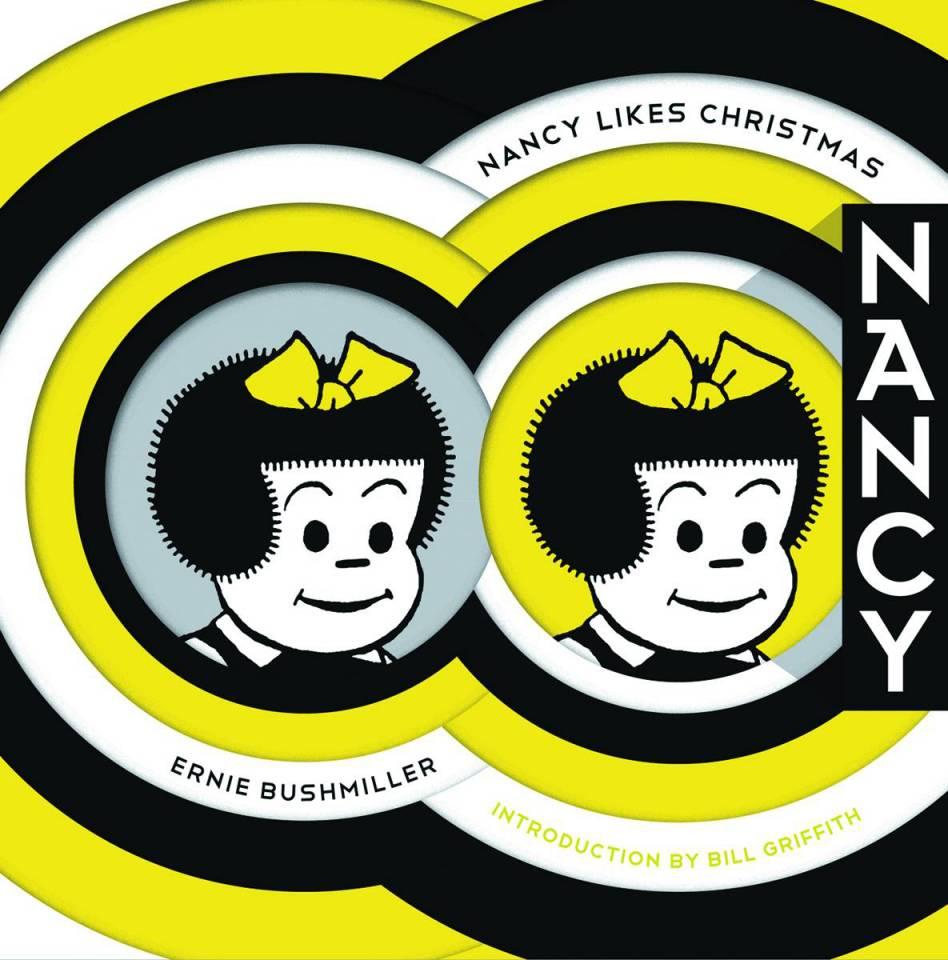 Nancy Likes Christmas: The Complete Dailies 1946-1948 (Ernie Bushmiller's Nancy)