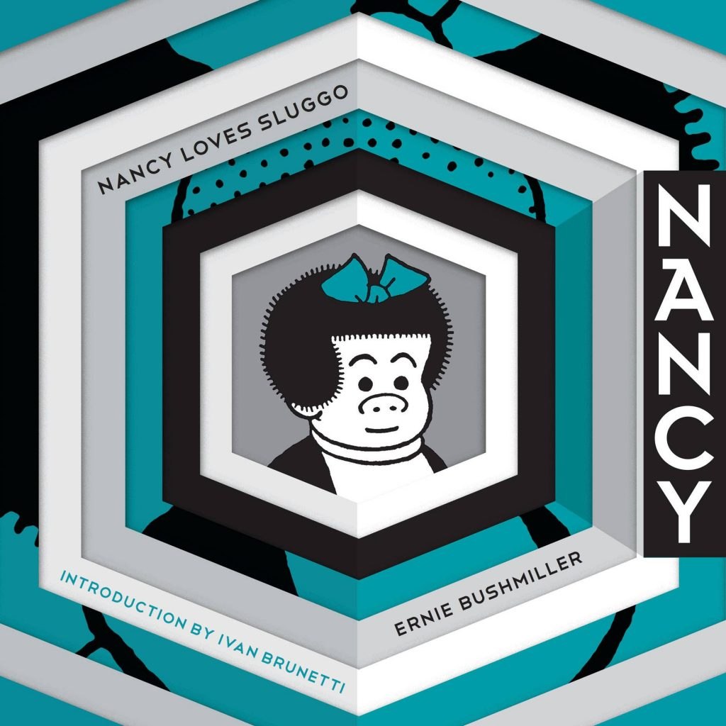Nancy Loves Sluggo: The Complete Dailies 1949-1951 (Ernie Bushmiller's Nancy)