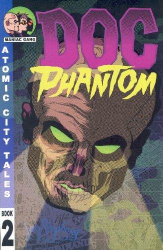 Atomic City Tales Book 2: Doc Phantom