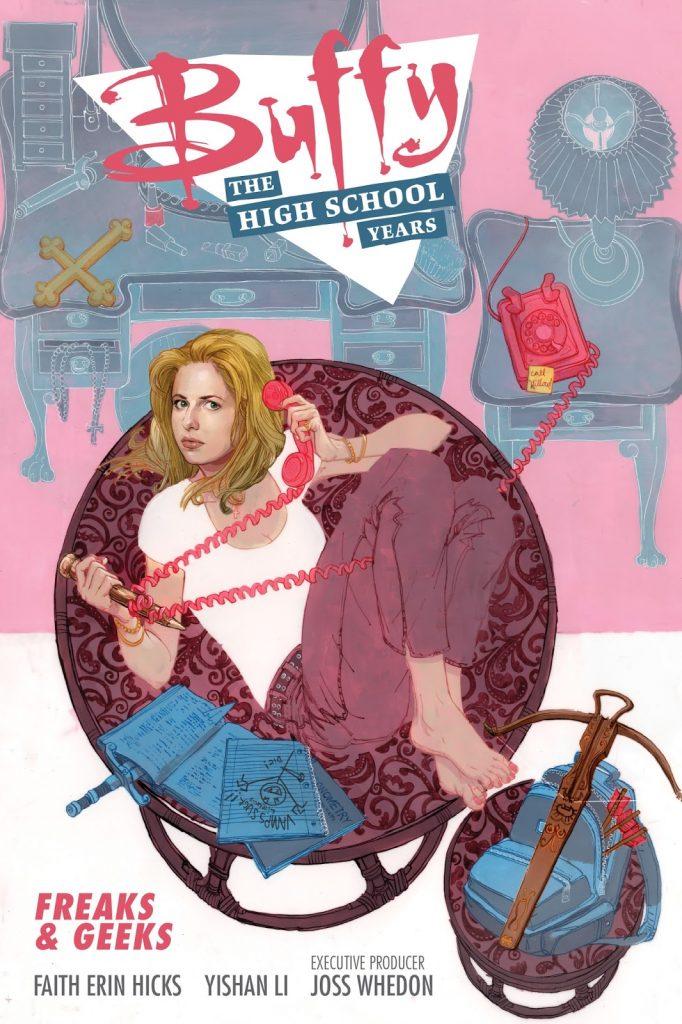 Buffy: The High School Years – Freaks & Geeks