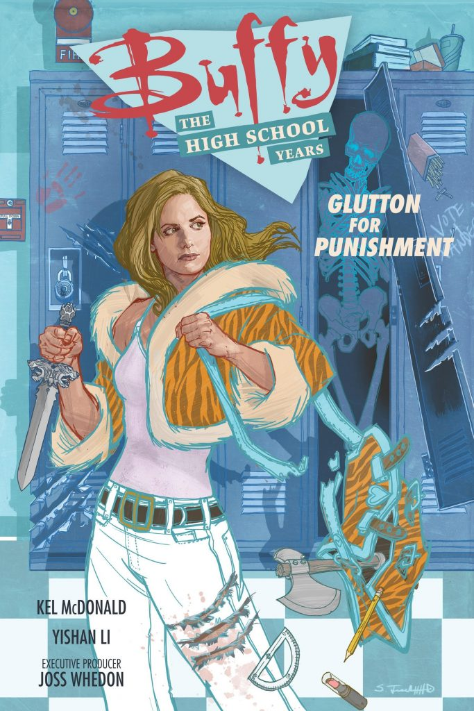 Buffy: The High School Years – Glutton for Punishment
