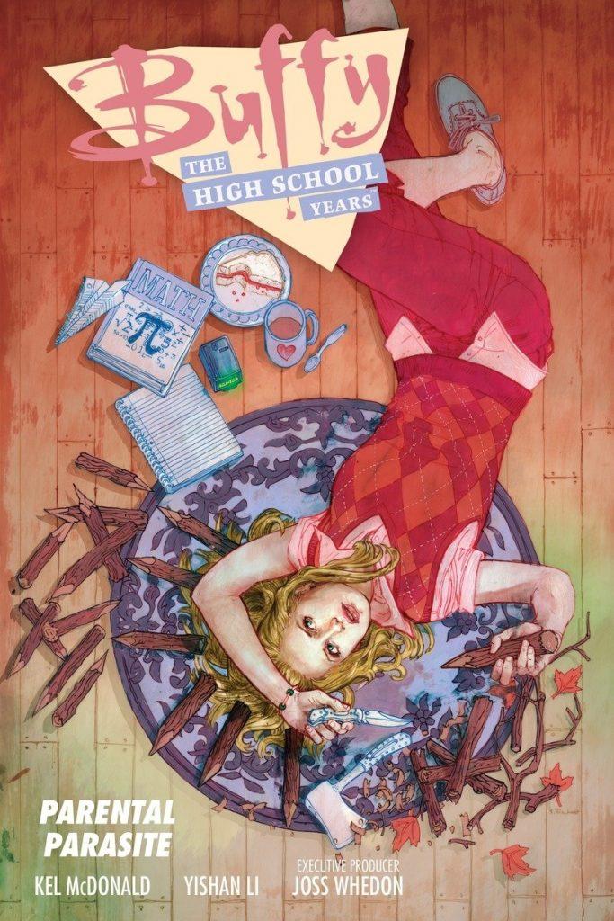 Buffy: The High School Years – Parental Parasite