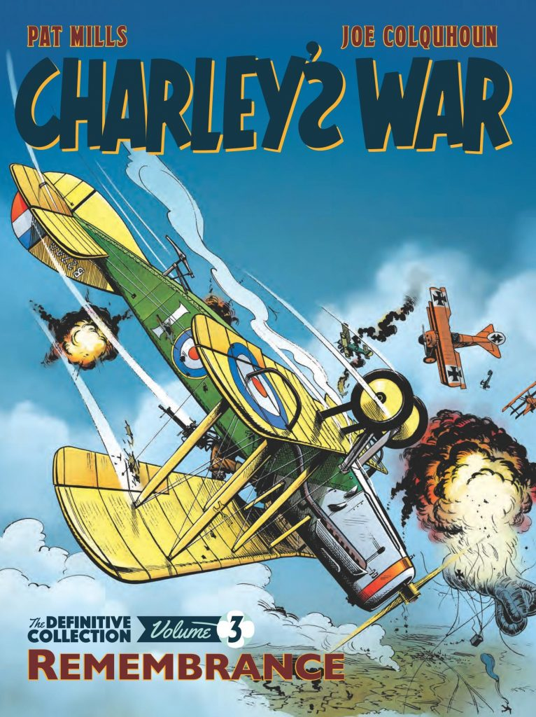 Charley's War: The Definitive Collection Volume 3 – Remembrance