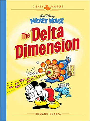 Disney Masters: Mickey Mouse – The Delta Dimension