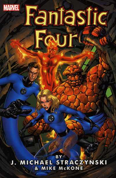 Fantastic Four by J. Michael Straczynski Vol. 1