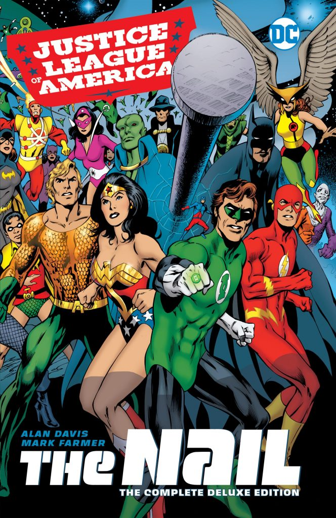 Justice League of America: The Nail – The Complete Deluxe Edition