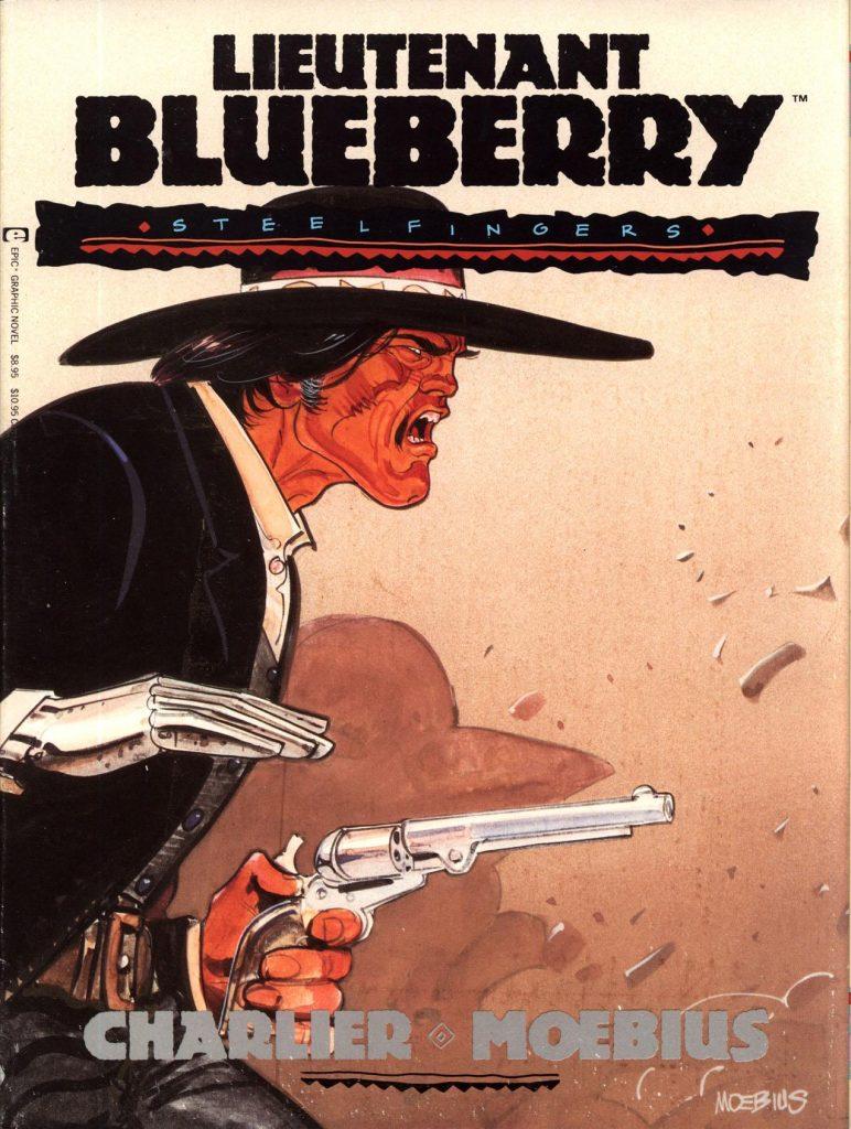 Lieutenant Blueberry: Steelfingers