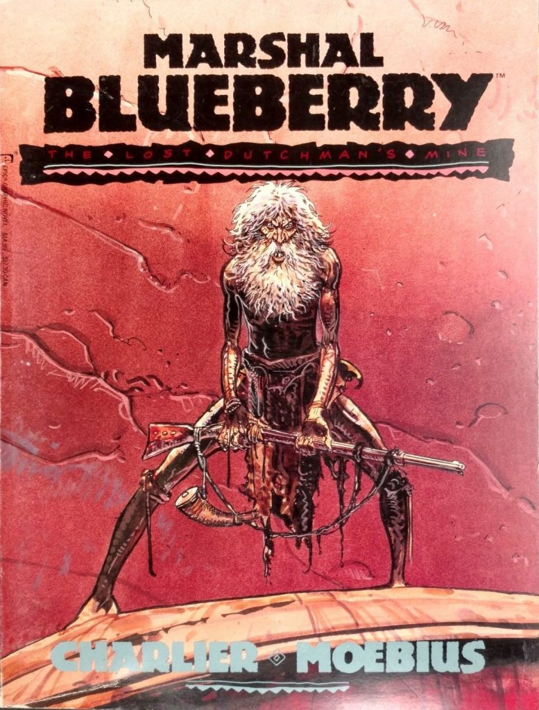 Marshal Blueberry: The Lost Dutchman's Mine