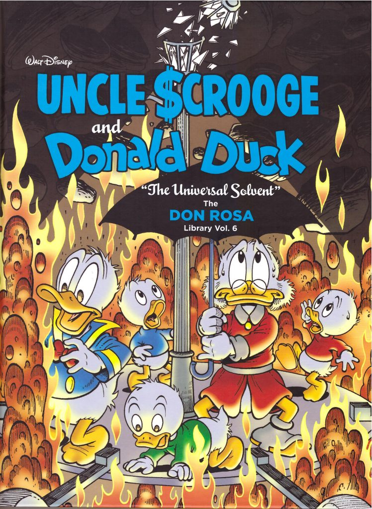 Uncle Scrooge and Donald Duck: The Universal Solvent – The Don Rosa Library Vol. 6