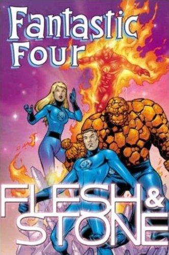 Fantastic Four: Flesh & Stone