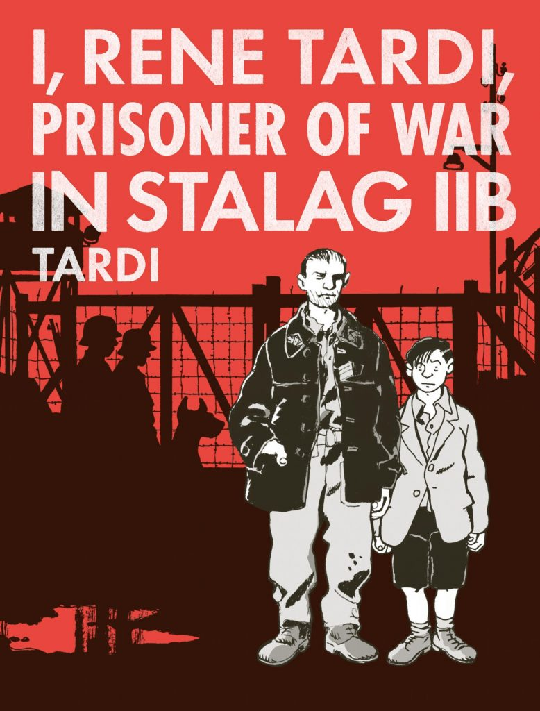 I, René Tardi, Prisoner of War in Stalag IIB