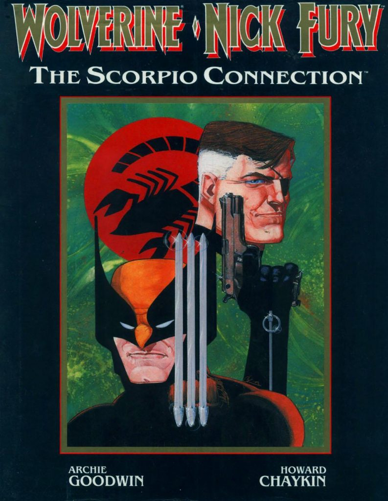 Wolverine and Nick Fury: The Scorpio Connection