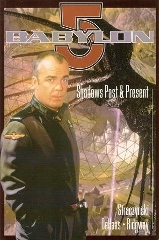 Babylon 5: Shadows Past and Present