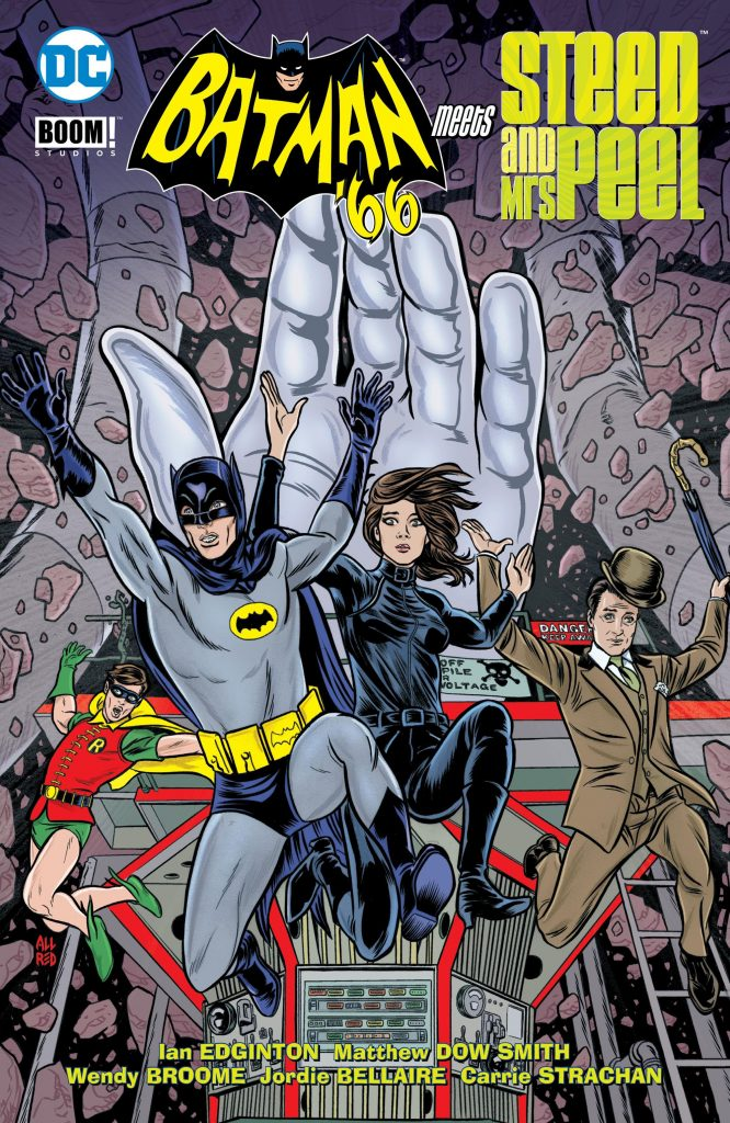 Batman '66 Meets Steed and Mrs. Peel