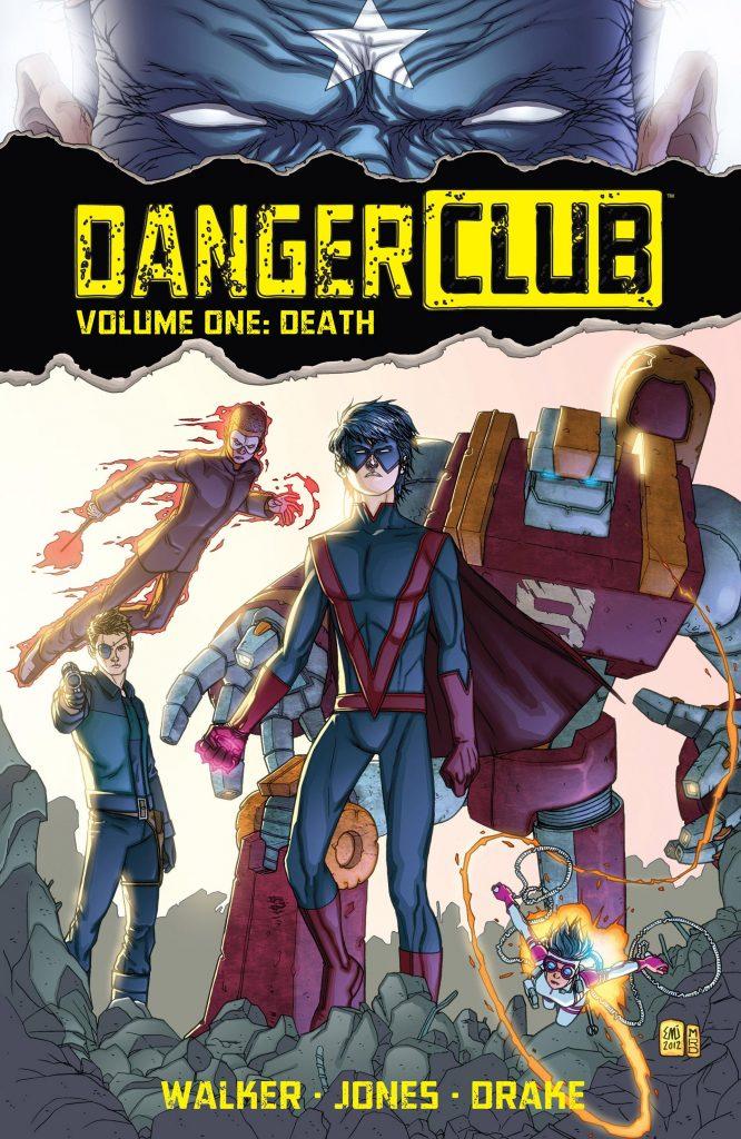 Danger Club Volume One: Death