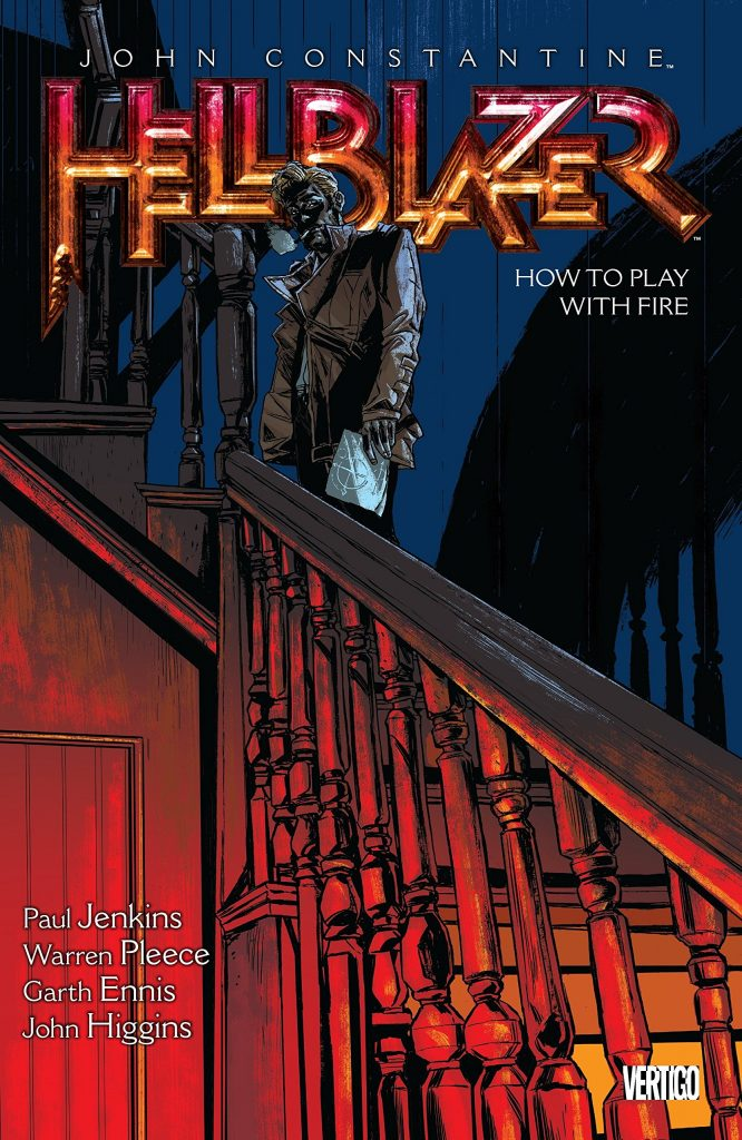 Hellblazer: How to Play With Fire