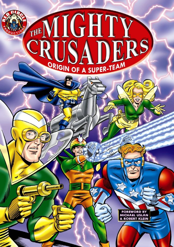 The Mighty Crusaders: Origin of A Superteam